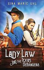 Lady Law and the Texas DeRangers