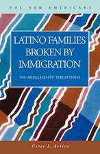 Latino Families Broken by Immigration:  The Adolescent's Perceptions