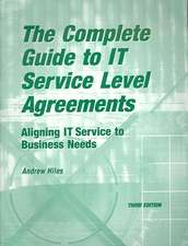 The Complete Guide to I.T. Service Level Agreements