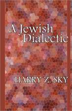 A Jewish Dialectic