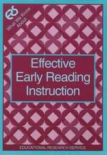 What We Know About: Effective Early Reading Instruction