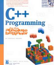 C++ Programming for the Absolute Beginner