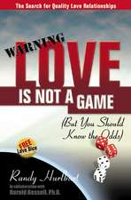 Love Is Not a Game: (But You Should Know the Odds)