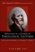 Skeletons of a Course of Theological Lectures.