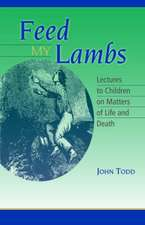 Feed My Lambs:  Lectures to Children
