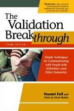 The Validation Breakthrough, Third Edition
