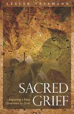 Sacred Grief