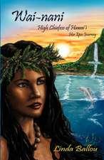 Wai-Nani, a Voice from Old Hawaii