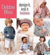 Design It, Knit It Babies:  20 Hats*20 Scarves*20 Mittens in Cascade 220(tm)