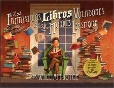 Los Fantasticos Libros Voladores de Morris Lessmore