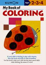 My Book Of Coloring - Us Edition: Copii 2-4 ani