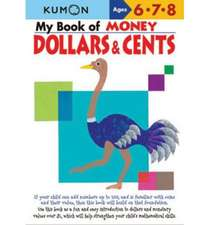 My Book of Money Dollars & Cents:  Ages 6, 7, 8