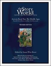 Story of the World, Vol. 2 Activity Book – History for the Classical Child: The Middle Ages