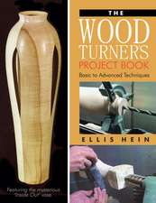 Woodturner's Project Book: Basic to Advanced Techniques