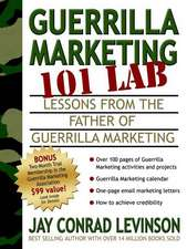 Guerrilla Marketing 101 Lab:  Lessons from the Father of Guerrilla Marketing