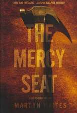 The Mercy Seat:  A Joe Donovan Thriller