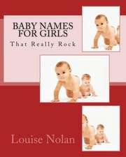 Baby Names for Girls That Really Rock (2014)