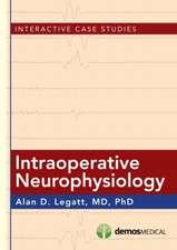 Intraoperative Neurophysiology:  Interactive Case Studies