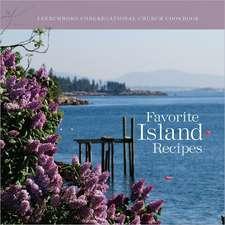Favorite Island Recipes:  Frenchboro Congregational Church Cookbook