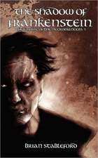 The Shadow of Frankenstein (the Empire of the Necromancers 1)