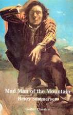 Mad Man of the Mountain