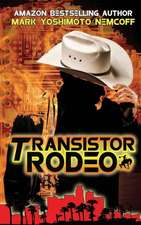 Transistor Rodeo:  The First One Hundred Years