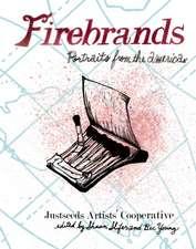 Firebrands: Portraits of the Americas