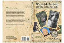 Who Is Mother Neff and Why Is She a Texas State Park?