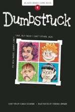 Dumbstruck: Book 4