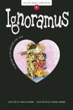 Ignoramus: Book 9