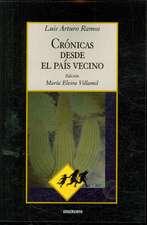 Cronicas Desde El Pais Vecino