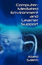 Computer-Mediated Environment and Learner Support