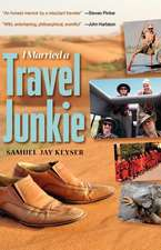 I Married a Travel Junkie
