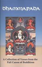 Dhammapada:  A Collection of Verses from the Pali Canon of Buddhism