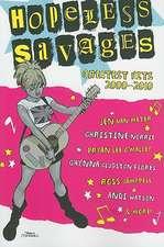 Hopeless Savages Greatest Hits Volume 1