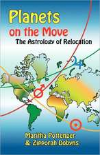 Planets on the Move:  The Astrology of Relocation