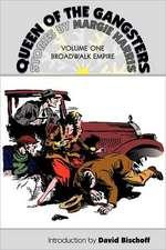 Queen of the Gangsters:  Broadwalk Empire