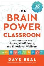 The Brain Power Classroom
