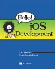 Hello! IOS Development:  Distributed Messaging for Everyone