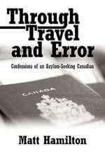 Through Travel and Error