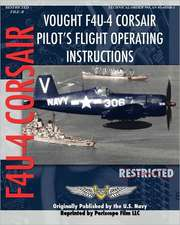 Vought F4u-4 Corsair Pilot's Flight Operating Instructions:  Unlocking Your Potential to Write Books