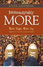 Immeasurably More:  Embracing Life with Down Syndrome