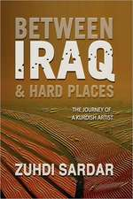 Between Iraq & Hard Places