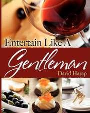 Entertain Like a Gentleman
