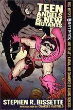 Teen Angels & New Mutants