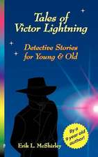 Tales of Victor Lightning