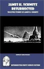 James H. Schmitz Resurrected:  Selected Stories of James H. Schmitz
