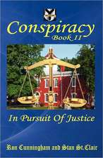 Conspiracy Book II:  In Pursuit of Justice