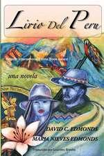 Lirio del Peru:  Una Novela