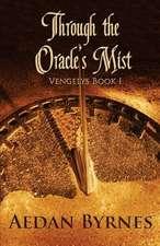Through the Oracle's Mist:  Vengelys Book I